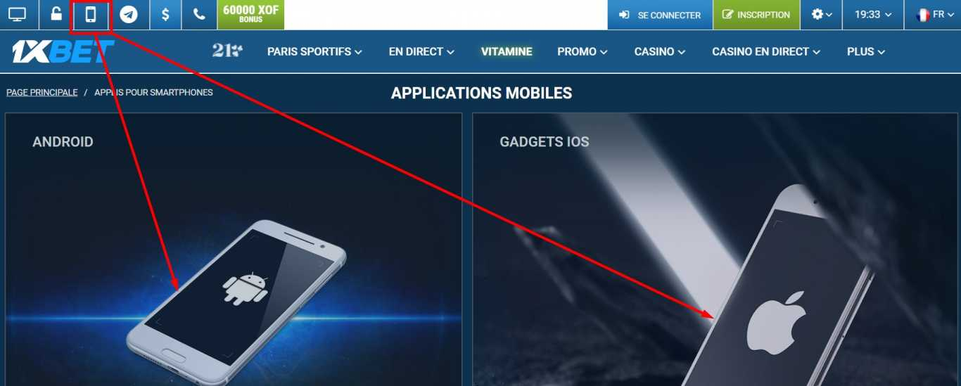 Applications Android et application 1XBET pour iPhone